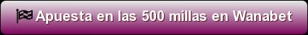 apuestas 500 millas indianapolis wanabet